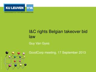 I&C rights Belgian takeover bid law