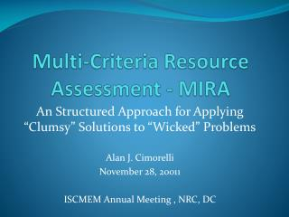 Multi-Criteria Resource Assessment - MIRA