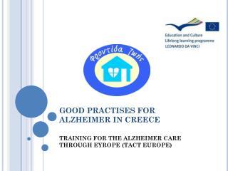 GOOD PRACTISES FOR ALZHEIMER IN CREECE