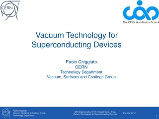 Vacuum  Technology  for  Superconducting Devices