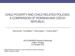 Child poverty and child related policies:  A  comparison of  Romania and  Czech Republic