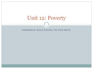 Unit 12: Poverty
