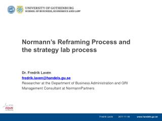 Normann's Reframing Process and the  strategy lab  process