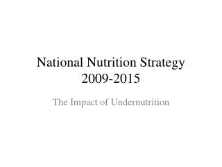 National Nutrition Strategy  2009-2015