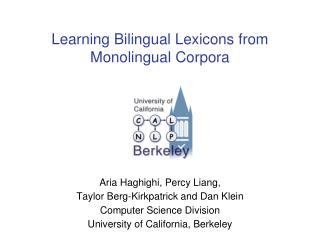 Learning Bilingual Lexicons from Monolingual Corpora