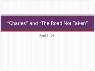 """Charles"" and ""The Road Not Taken"""