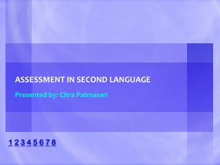 ASSESSMENT IN SECOND LANGUAGE
