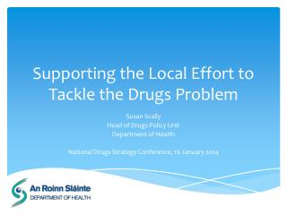 Supporting the Local Effort to Tackle the Drugs Problem