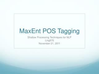 MaxEnt  POS Tagging