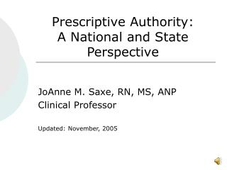 Prescriptive Authority: A National and State Perspective