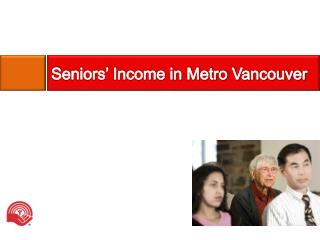 Seniors' Income in Metro Vancouver