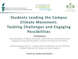 Students Leading the Campus Climate Movement:  Tackling Challenges and Engaging Possibilities