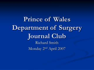 Prince of Wales Department of Surgery Journal Club