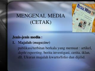 MENGENAL MEDIA (CETAK)