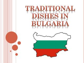 Traditional dishes in  bulgaria