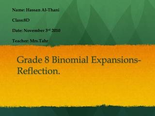 Grade 8 Binomial Expansions-Reflection.