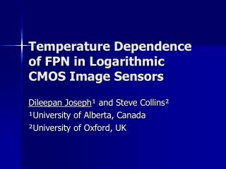 Temperature Dependence of FPN in Logarithmic CMOS Image Sensors