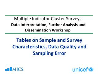 Tables on Sample and Survey  Characteristics, Data Quality and Sampling Error