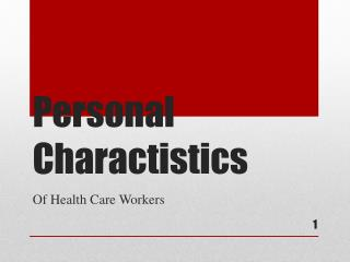 Personal  Charactistics