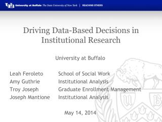 Driving Data-Based Decisions in Institutional Research
