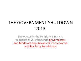 THE GOVERNMENT SHUTDOWN 2013
