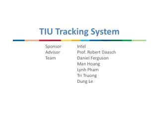 TIU Tracking System
