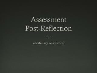 Assessment Post-Reflection