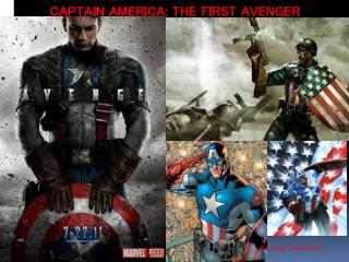 Captain America: The  F irst Avenger