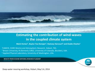 Estimating the contribution of wind-waves  in the coupled climate system