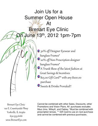 Join Us for a  Summer Open House  At Brenart  Eye Clinic On June  13 th , 2012 1pm-7pm