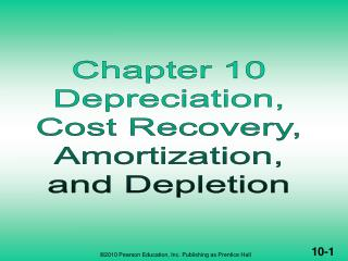DEPR., COST RECOVERY, AMORTIZATION, & DEPLETION