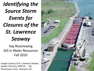 Identifying the Source Storm Events for Closures of the St. Lawrence Seaway