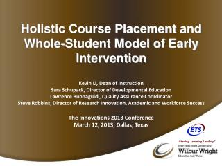 Holistic Course Placement  and Whole-Student Model of Early Intervention