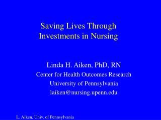 Saving Lives Through  Investments in Nursing