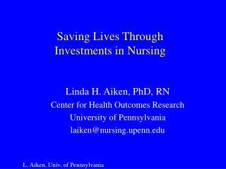 Saving Lives Through Investments in Nursing