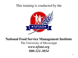 This training is conducted by the  National Food Service Management Institute
