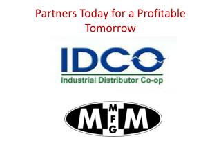 Partners Today for a Profitable Tomorrow