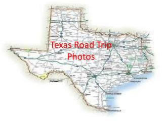 Texas Road Trip Photos