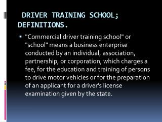 DRIVER TRAINING SCHOOL;         DEFINITIONS.