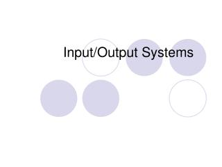 Input/Output Systems
