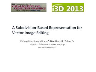 A Subdivision-Based Representation for Vector Image Editing