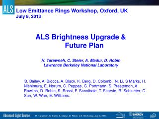 Low  Emittance  Rings  Workshop, Oxford, UK July 8, 2013