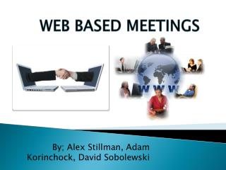 WEB BASED MEETINGS