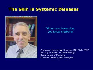 The Skin in Systemic Diseases
