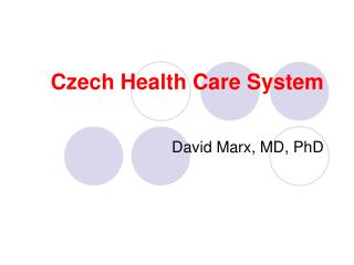 Czech Health Care System