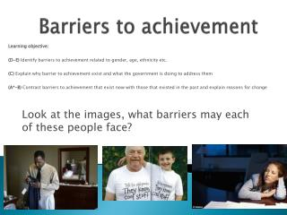 Barriers to achievement