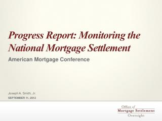 Progress Report: Monitoring the National Mortgage Settlement