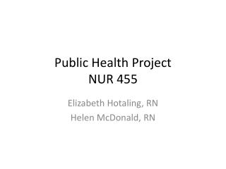 Public Health Project  NUR 455