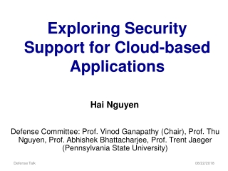 Exploring Security Support for Cloud-based Applications