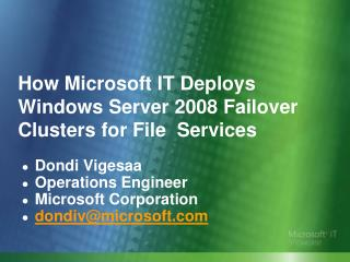 How Microsoft IT Deploys Windows Server 2008 Failover Clusters for File  Services